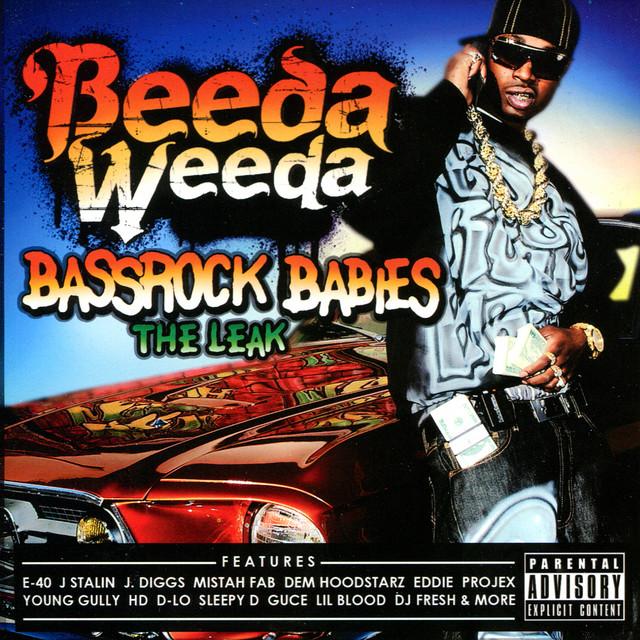 Beeda Weeda – Bassrock Babies (The Leak)