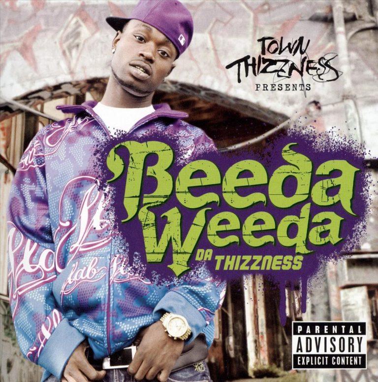 Beeda Weeda – Da Thizzness