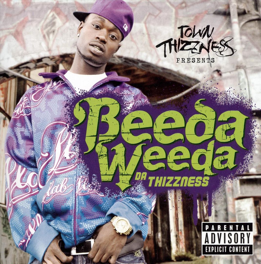 Beeda Weeda - Da Thizzness (Front)