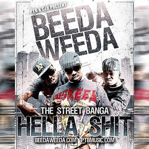 Beeda Weeda - Hella Sht