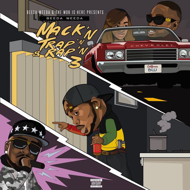 Beeda Weeda – Mack'n Trap'n & Rap'n 3