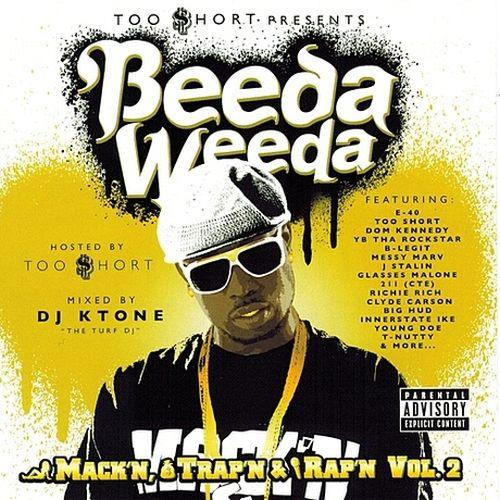 Beeda Weeda – Too Short Presents Mack'n Trap'n & Rap'n, Vol. 2