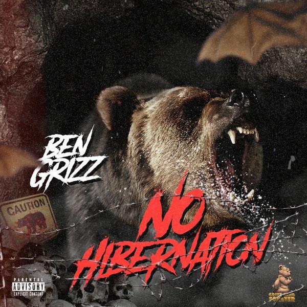 Ben Grizz – No Hibernation