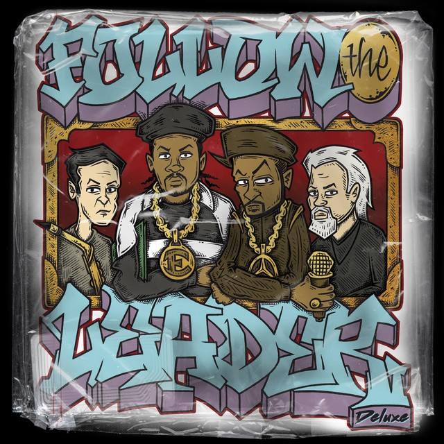 Benny Reid, Mike Smith & Jonathan Hay – Follow The Leader: Deluxe