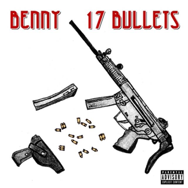 Benny The Butcher – 17 Bullets