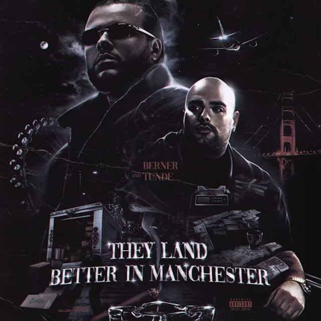 Berner & Tunde – They Land Better In Manchester