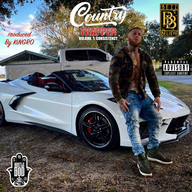 Bezz Believe – Country Trapper