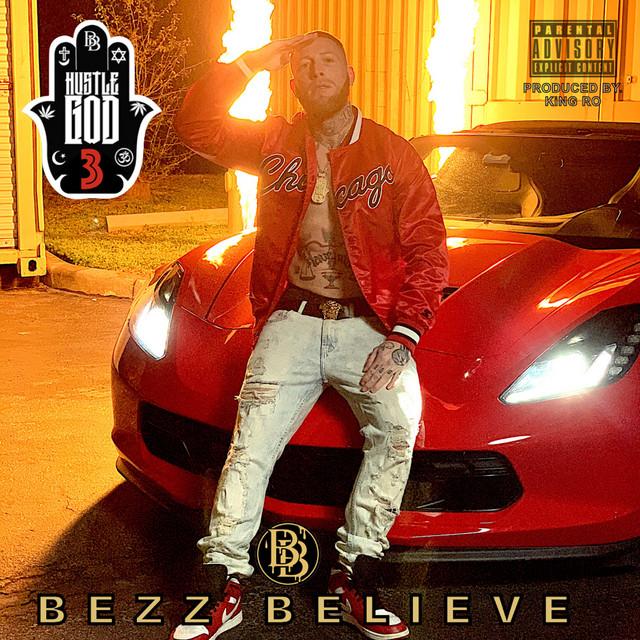 Bezz Believe - Hustle God 3