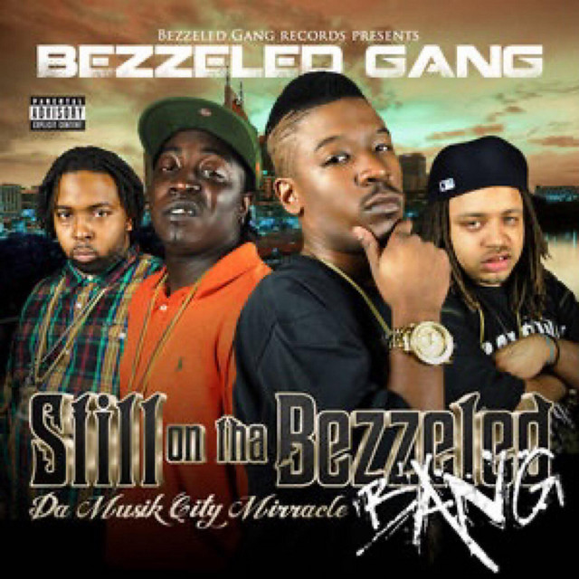 Bezzeled Gang – Musik City Miracle (M.C.M)