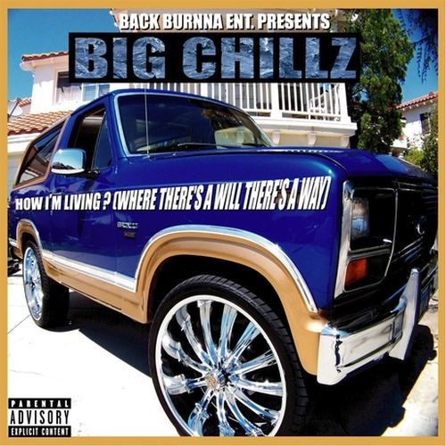 Big Chillz – How I'm Living? (Where There's A Will There's A Way)