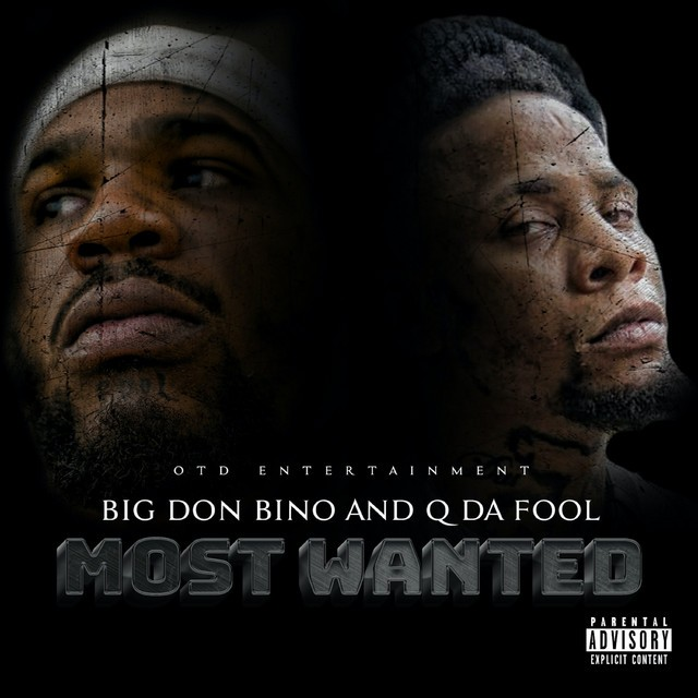 Big Don Bino & Q Da Fool – Most Wanted