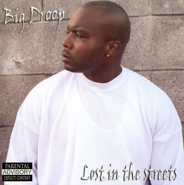 Big Droop – Lost In The Streets