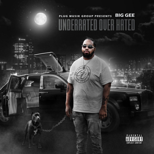 Big Gee – Underrated Over Hated