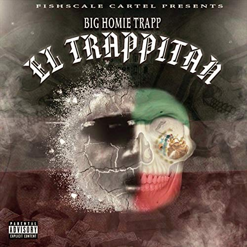Big Homie Trapp – El Trapitain