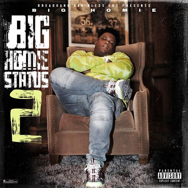 Big Homiie G – Big Homiie Status 2