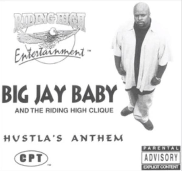 Big Jay Baby - Hustla's Anthem