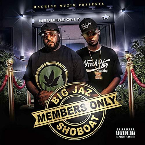 Big Jaz & Shoboat – Members Only