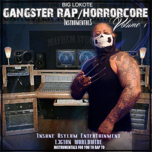 Big Lokote – Gangster Rap / Horrorcore Instrumentals, Vol.1
