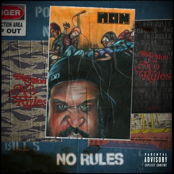 Big Mon & K-Otix – No Rules