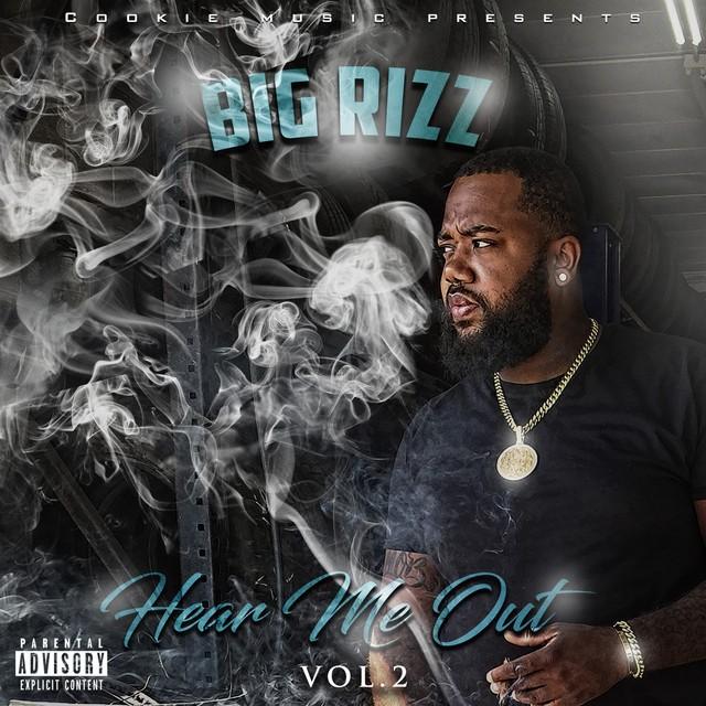 Big Rizz – Hear Me Out Vol 2