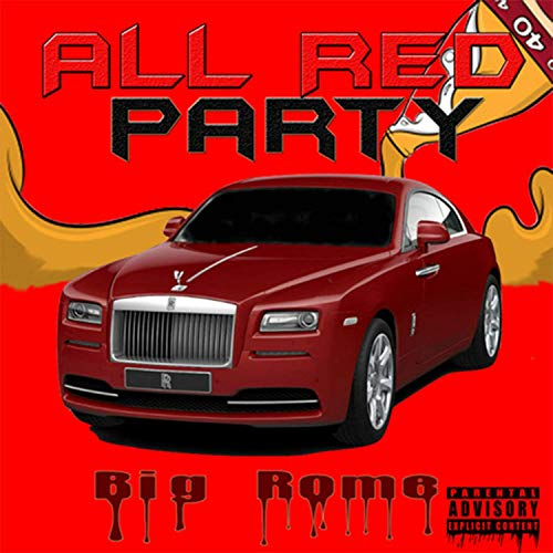 Big Rome – All Red Party