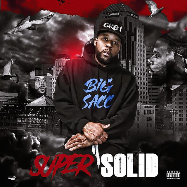 Big Sacc – Super Solid
