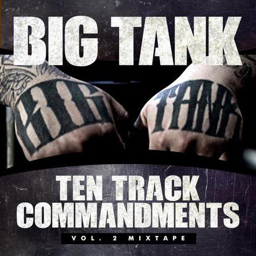 Big Tank – Ten Track Commandments,Vol.2