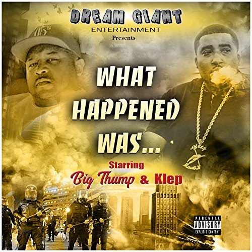 Big Thump – What Happened Was…