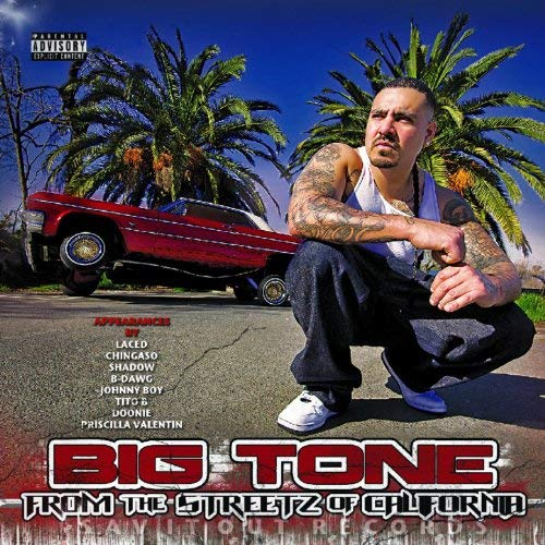 Big Tone – From The Streetz Of California