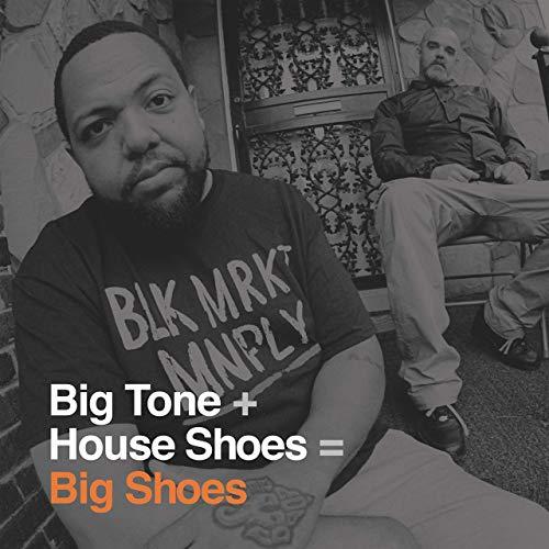 Big Tone & House Shoes – Big Shoes