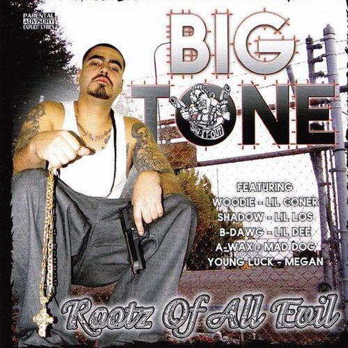 Big Tone - Rootz Of All Evil