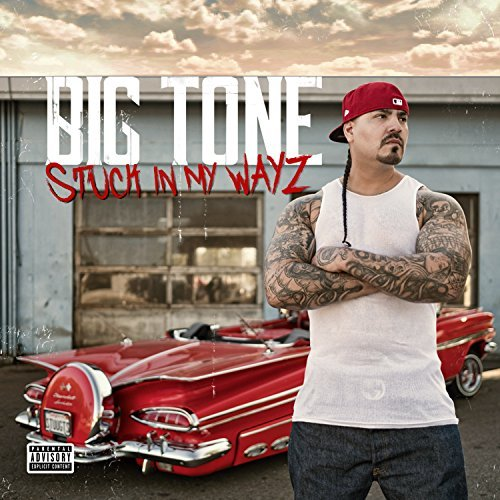 Big Tone – Stuck In My Wayz