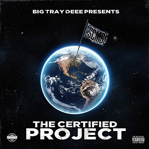 Big Tray Deee – Big Tray Deee Presents The Certified Project