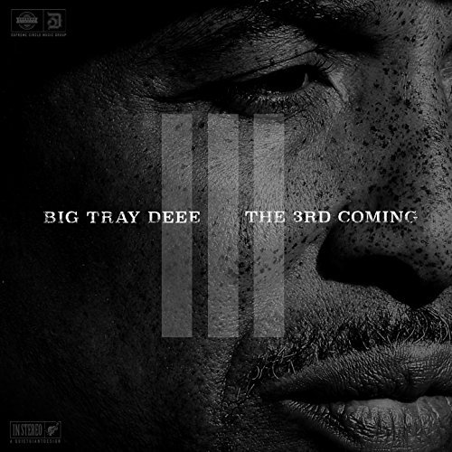 Big Tray Deee – The 3rd Coming