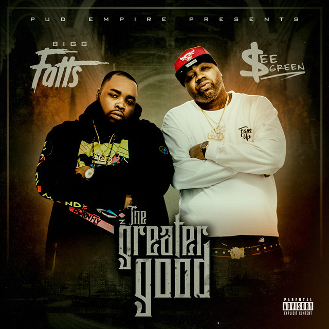 Bigg Fatts & See Green – The Greater Good