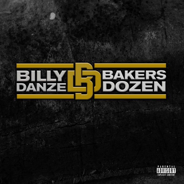 Billy Danze – THE Bakers Dozen