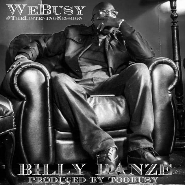 Billy Danze & TooBusy – The Listening Session