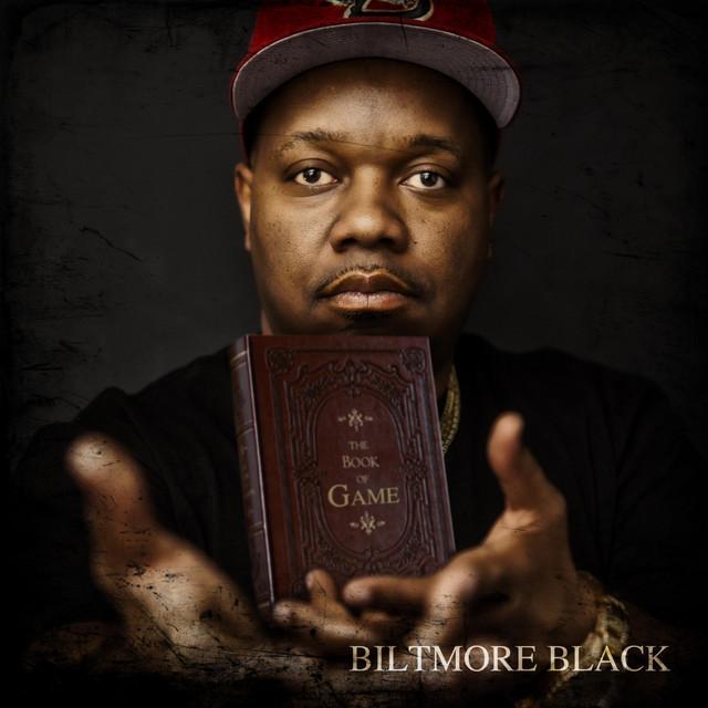Biltmore Black – The Book Of Game, Vol. 1 Commandments
