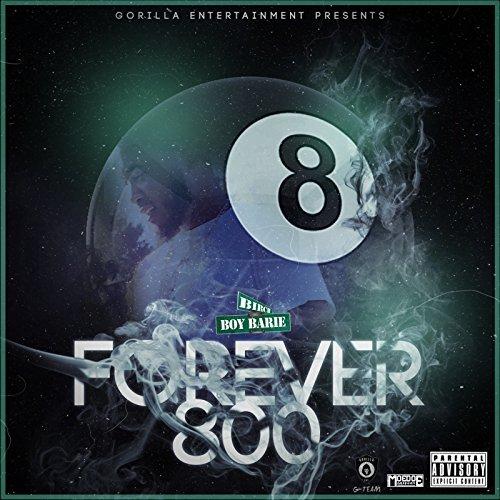 Birch Boy Barie – Forever 800