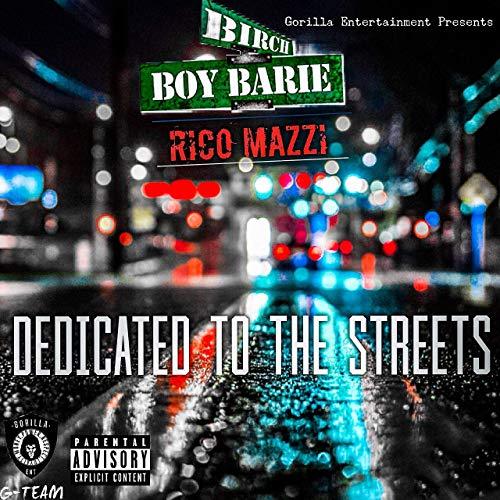 Birch Boy Barie & Rico Mazzi – Dedicated To The Streets