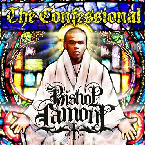 Bishop Lamont – The Confessional
