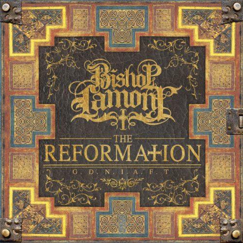 Bishop Lamont – The Reformation: G.D.N.I.A.F.T
