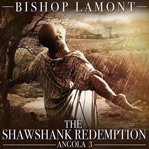 Bishop Lamont – The Shawshank Redemption: Angola 3