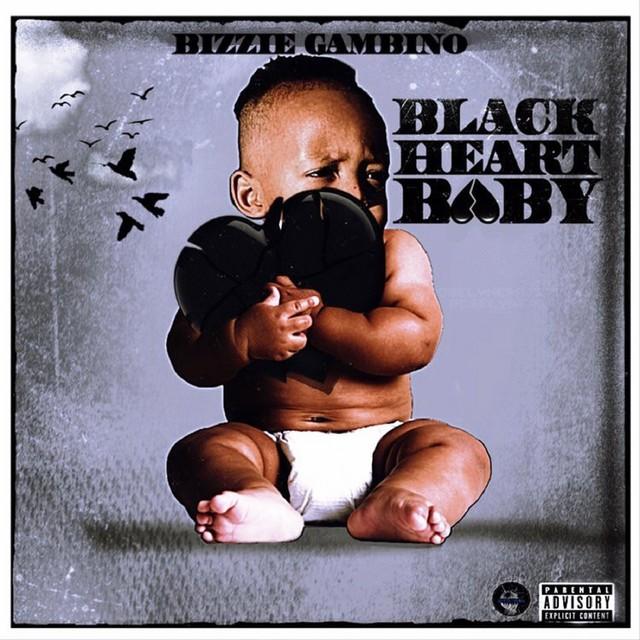 Bizzie Gambino – Black Heart Baby