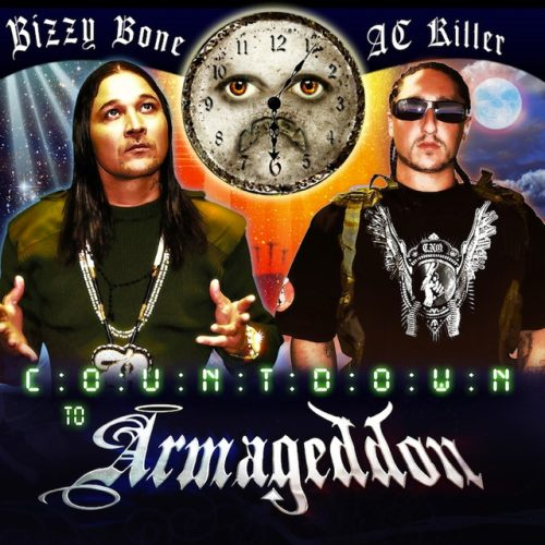 Bizzy Bone & AC Killer – Countdown To Armageddon
