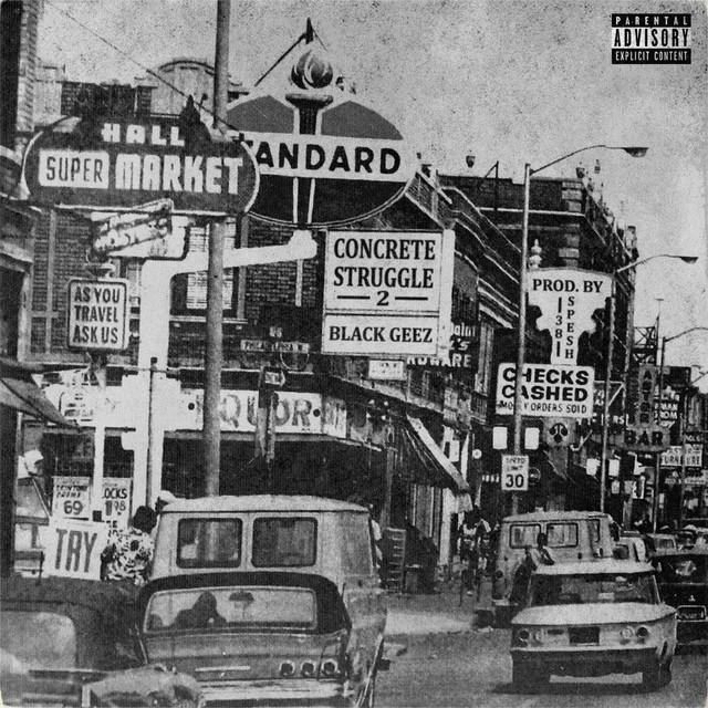 Black Geez – Concrete Struggles 2
