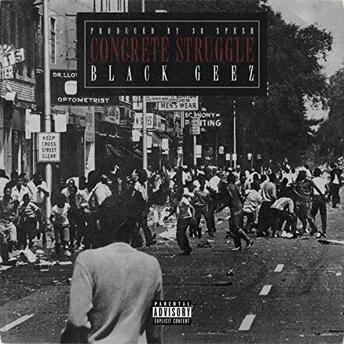 Black Geez – Concrete Struggles