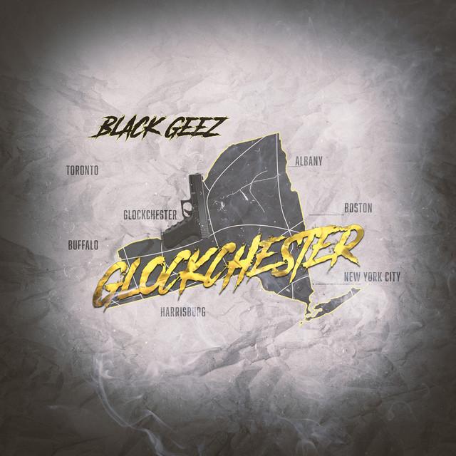 Black Geez – Glockchester