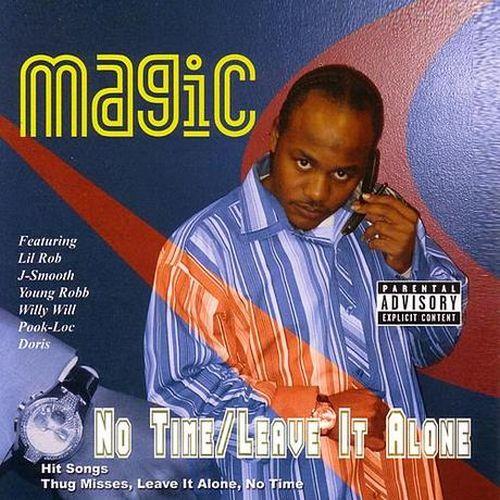 Black Magic – No Time / Leave It Alone