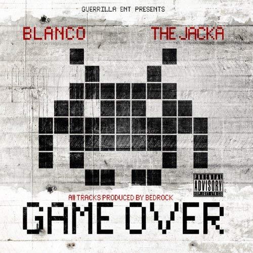Blanco & The Jacka – Game Over